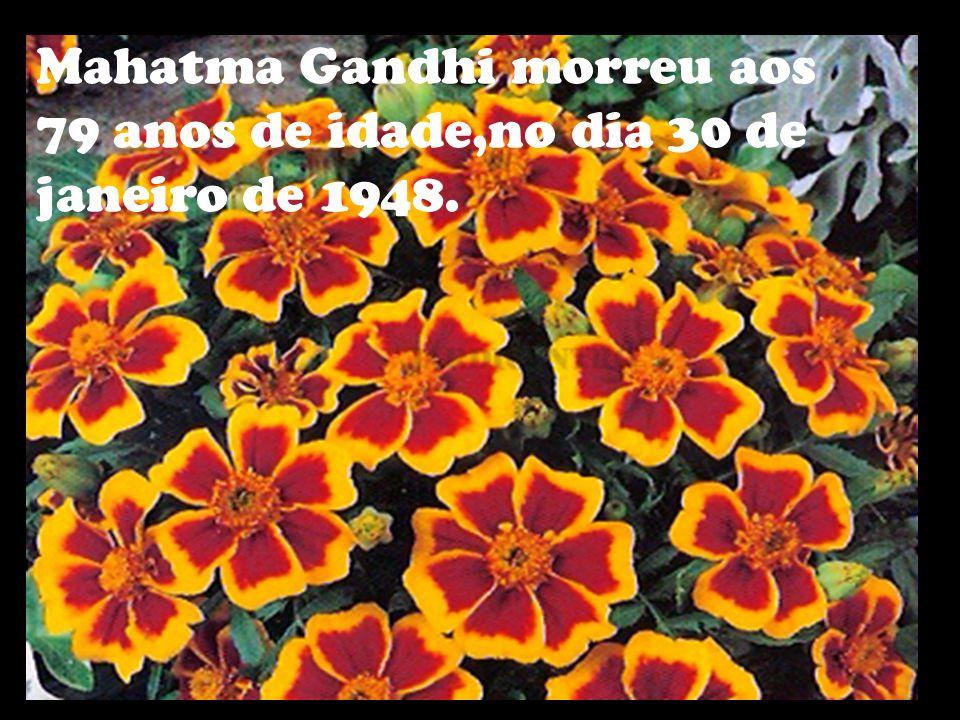 Mahatma Gandhi morreu aos