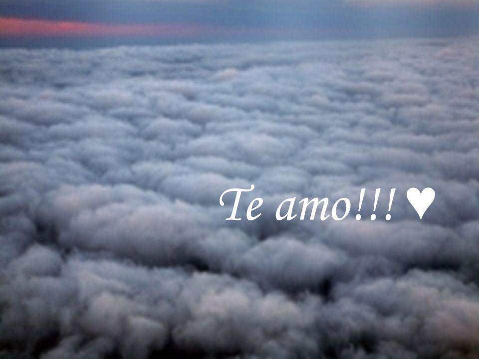 Te amo!!! ♥