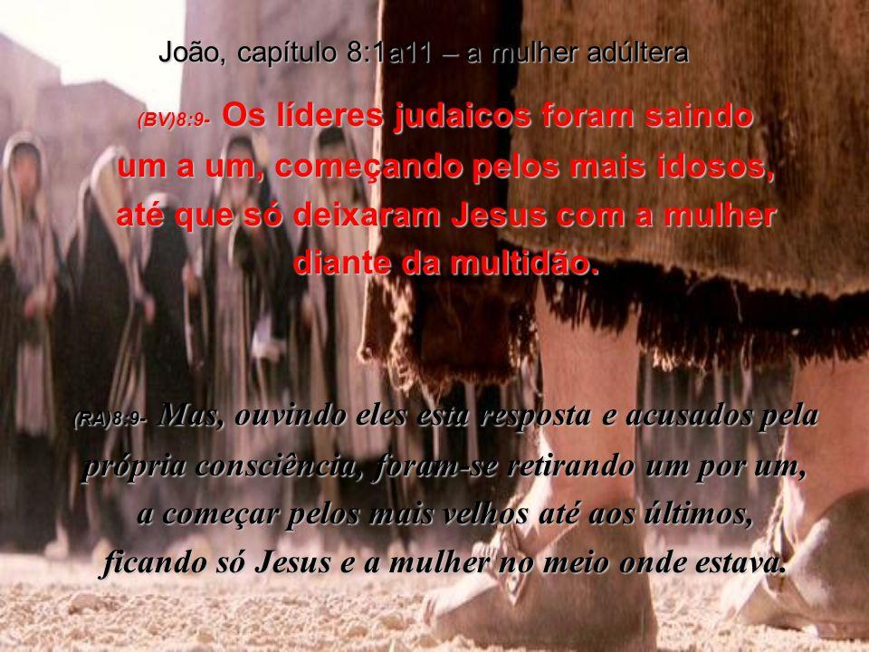 João, capítulo 8:1a11 – a mulher adúltera