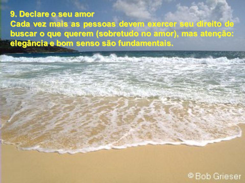 9. Declare o seu amor