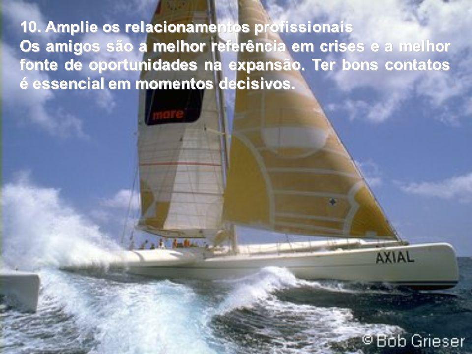 10. Amplie os relacionamentos profissionais