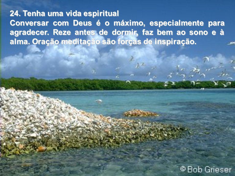 24. Tenha uma vida espiritual