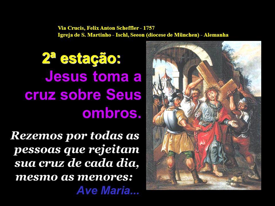 Jesus toma a cruz sobre Seus ombros.