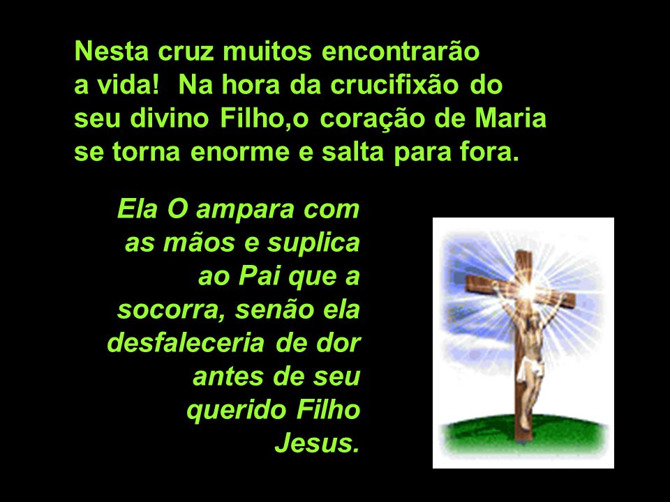 Nesta cruz muitos encontrarão