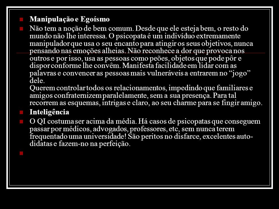 Manipulação e Egoísmo
