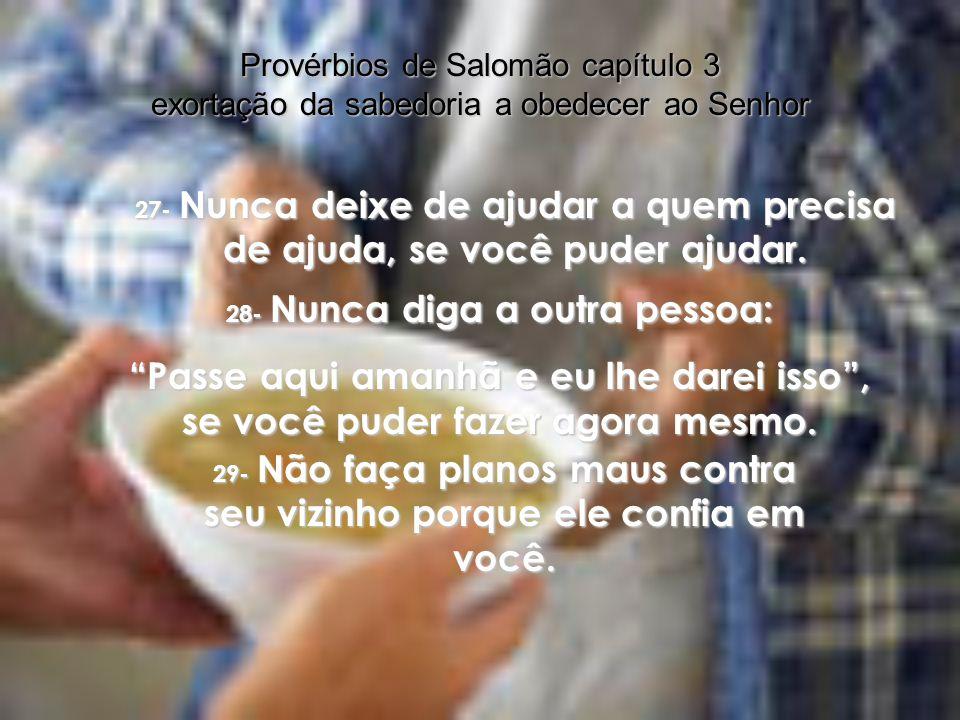 Provérbios de Salomão capítulo 3 exortação da sabedoria a obedecer ao Senhor