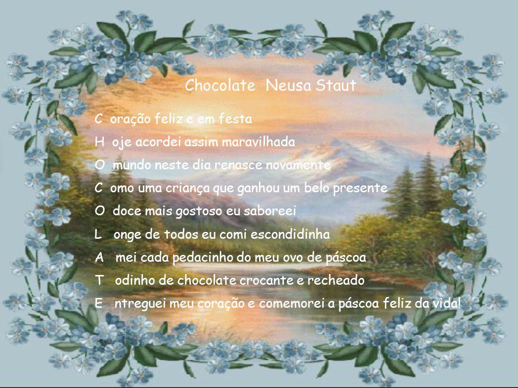 Chocolate Neusa Staut C oração feliz e em festa
