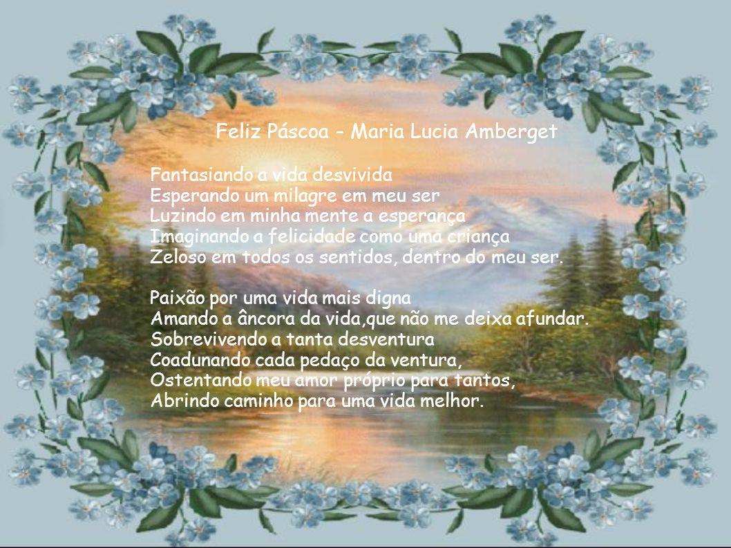 Feliz Páscoa - Maria Lucia Amberget