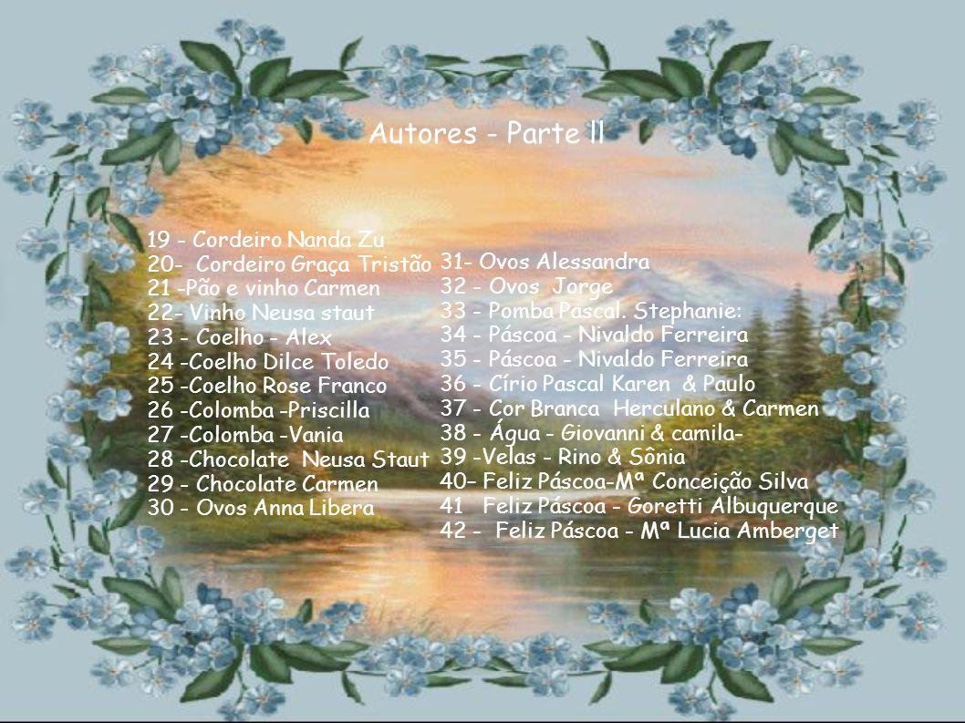 Autores - Parte ll 31- Ovos Alessandra 19 - Cordeiro Nanda Zu