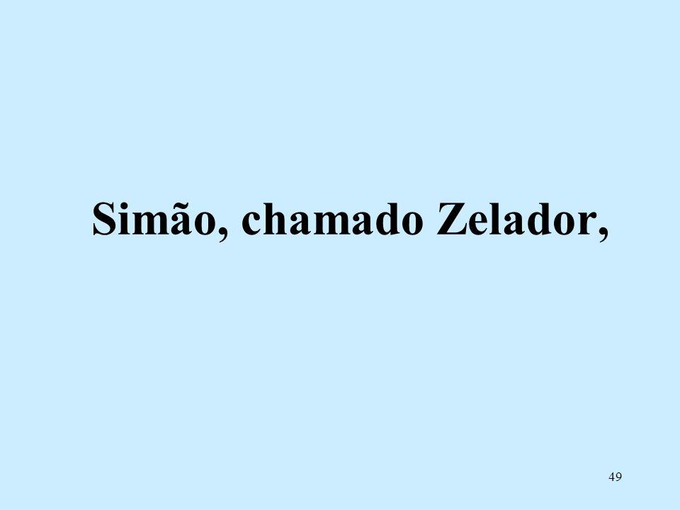 Simão, chamado Zelador,