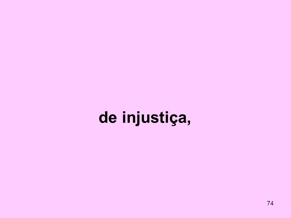 de injustiça,