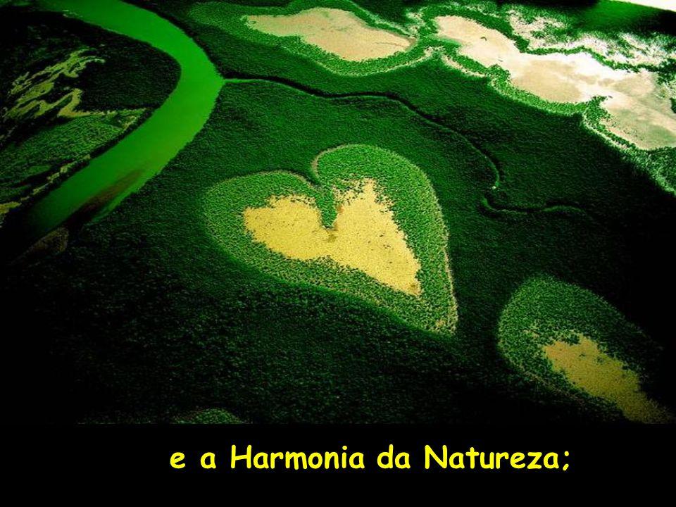 e a Harmonia da Natureza;