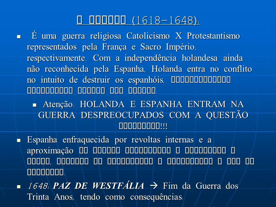 A GUERRA (1618-1648):