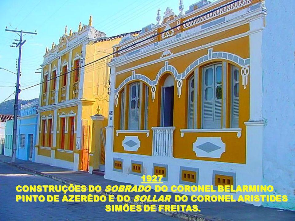 1927 CONSTRUÇÕES DO SOBRADO DO CORONEL BELARMINO