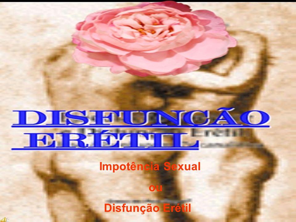 Impotência Sexual ou Disfunção Erétil 08
