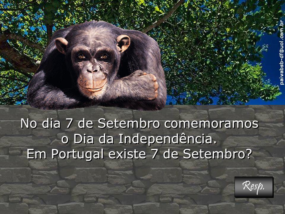 No dia 7 de Setembro comemoramos o Dia da Independência