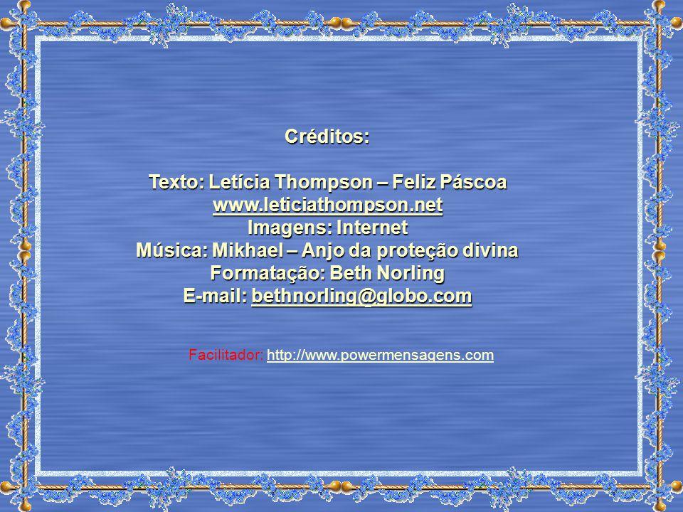 Texto: Letícia Thompson – Feliz Páscoa www.leticiathompson.net