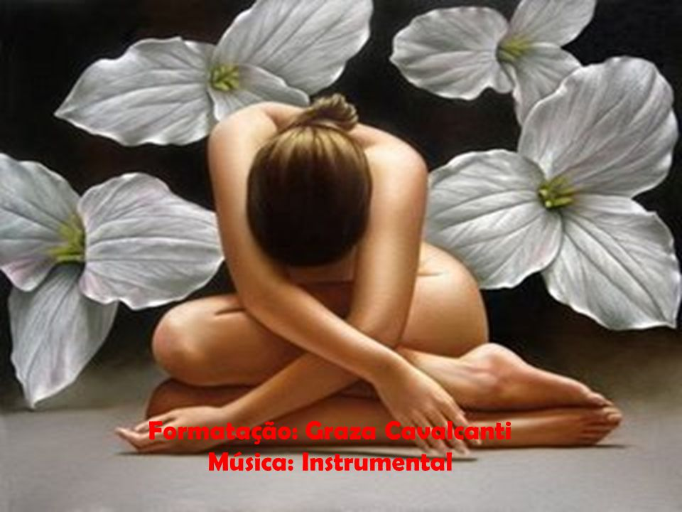Formatação: Graza Cavalcanti Música: Instrumental