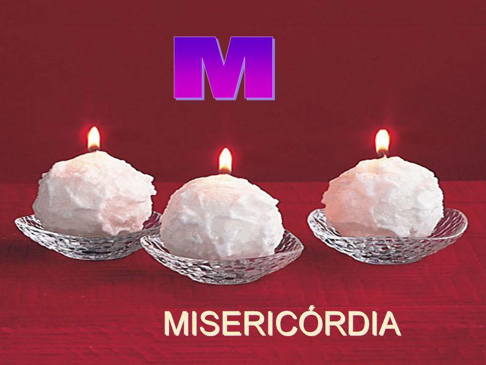 M MISERICÓRDIA