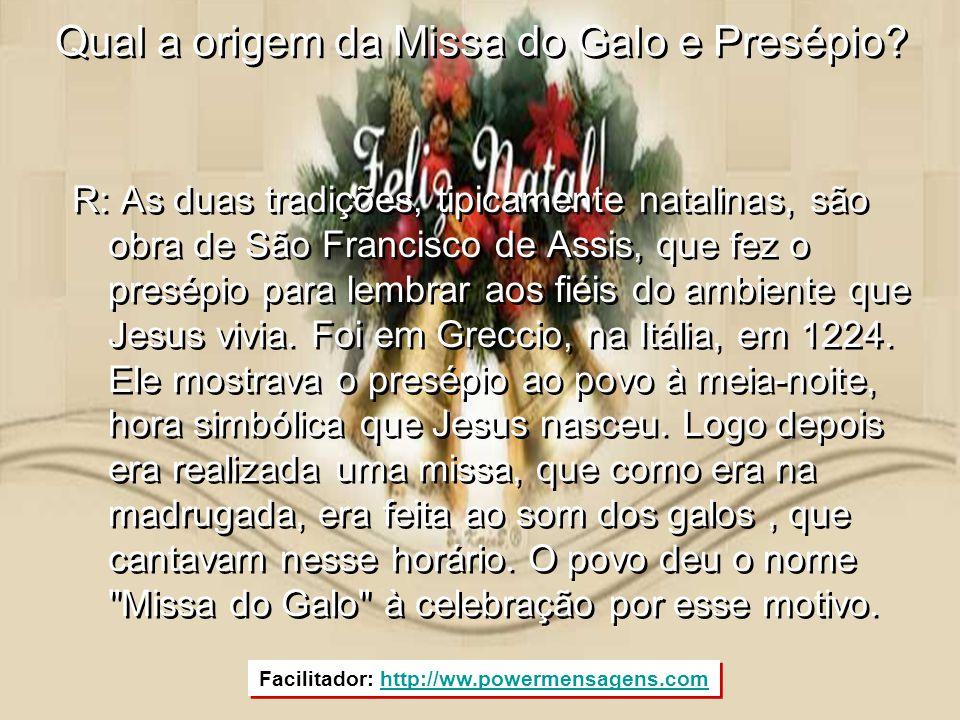 Qual a origem da Missa do Galo e Presépio