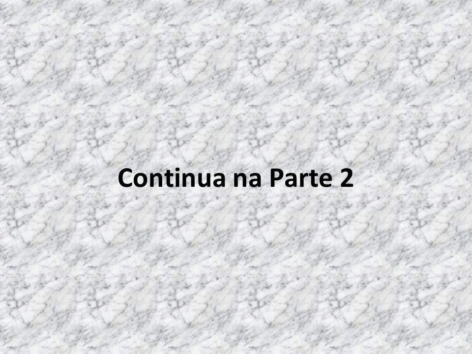 Continua na Parte 2