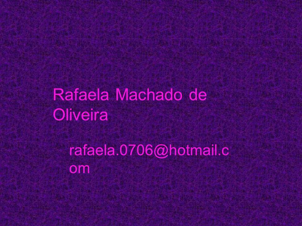 Rafaela Machado de Oliveira.