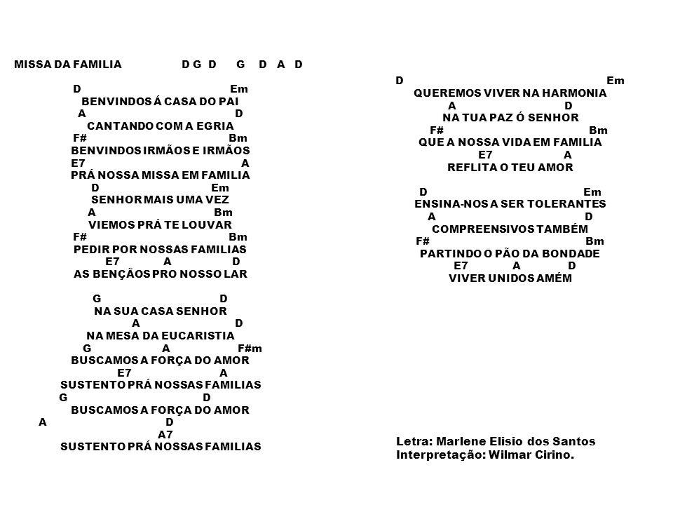 Letra: Marlene Elisio dos Santos Interpretação: Wilmar Cirino.