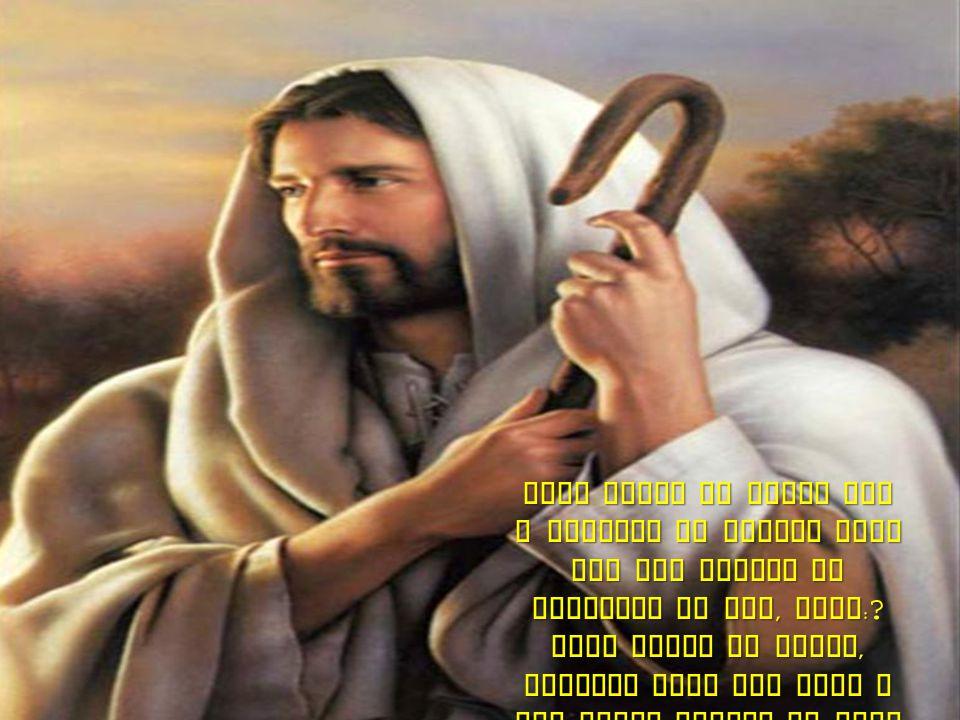 Qual Homen da terra tem a coragem de sofrer tudo que ele sofreu no calvario da Dor, Qual:.