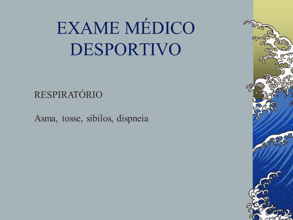 EXAME MÉDICO DESPORTIVO