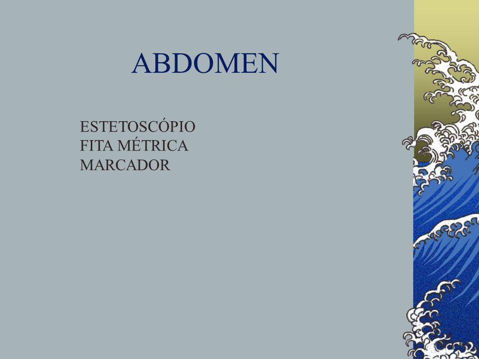 ABDOMEN ESTETOSCÓPIO FITA MÉTRICA MARCADOR
