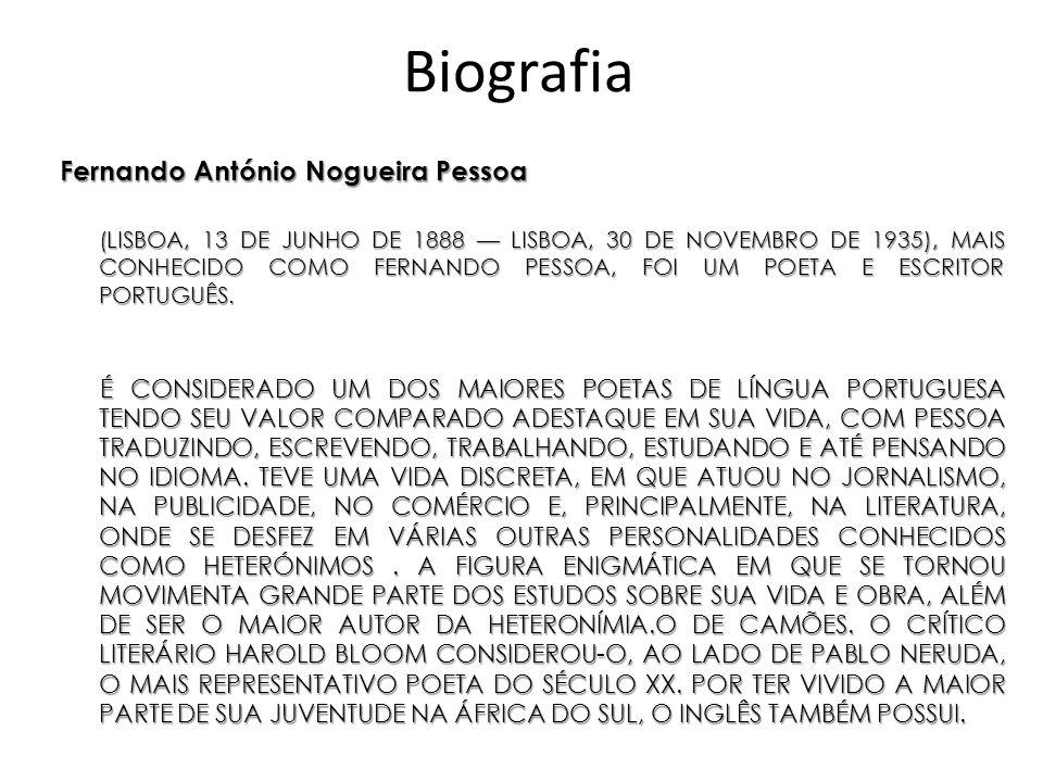 Biografia Fernando António Nogueira Pessoa