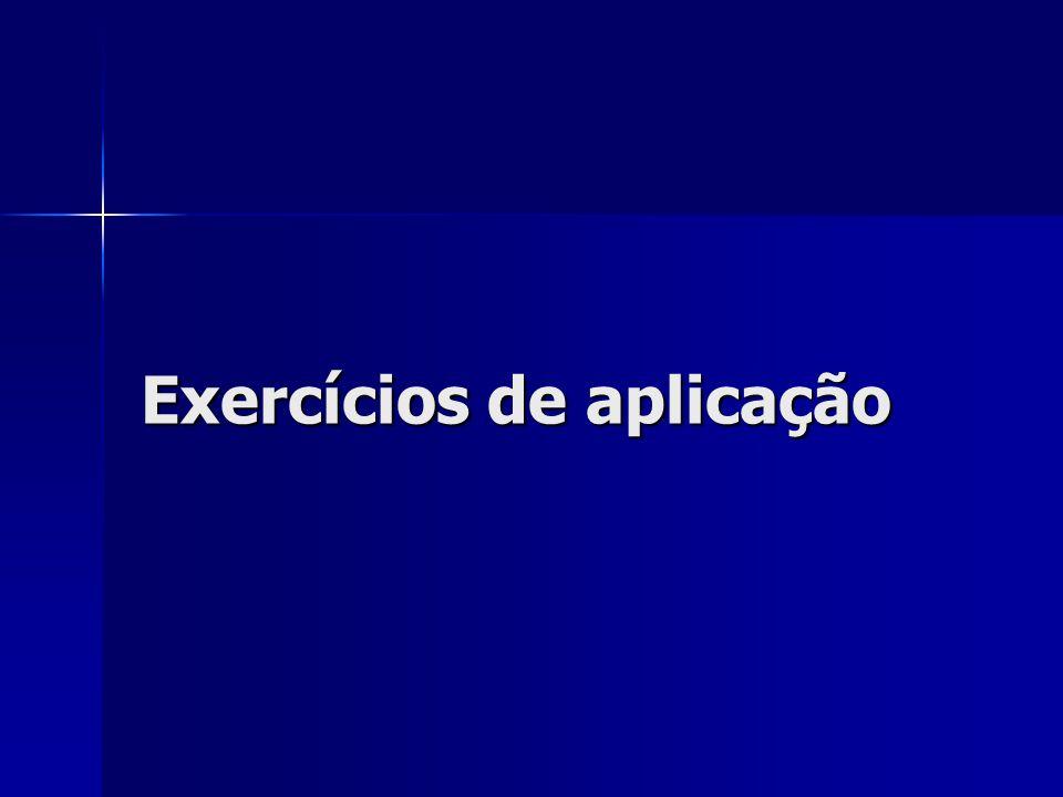 Exercícios de aplicação