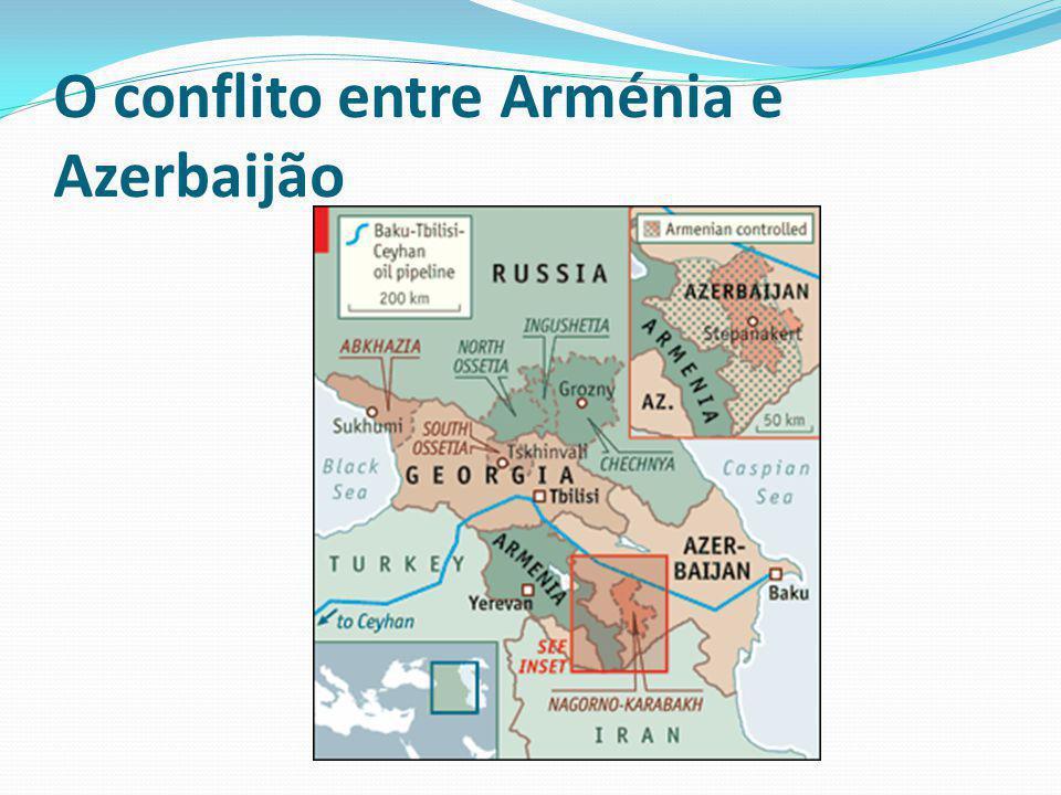 O conflito entre Arménia e Azerbaijão