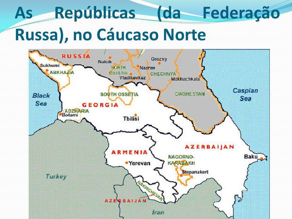 As Repúblicas (da Federação Russa), no Cáucaso Norte