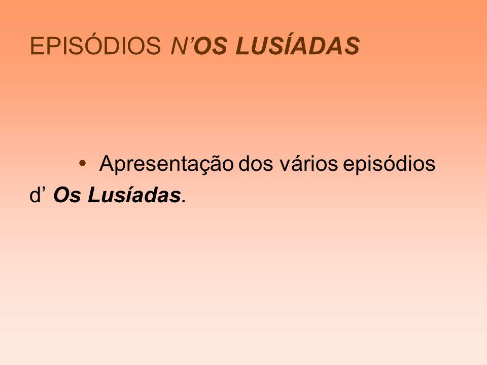 EPISÓDIOS N'OS LUSÍADAS