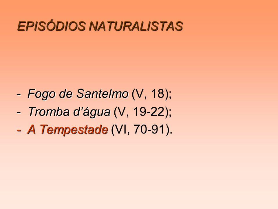 EPISÓDIOS NATURALISTAS