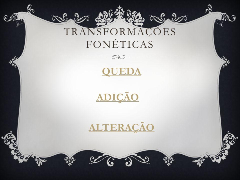 Transformações Fonéticas