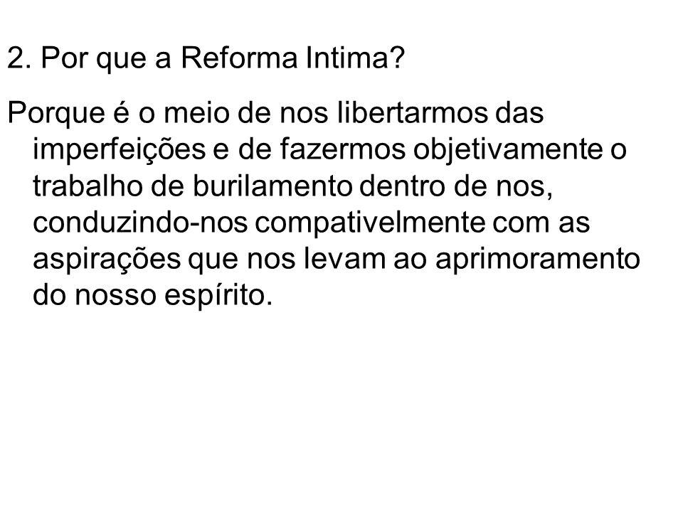2. Por que a Reforma Intima