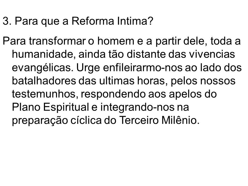 3. Para que a Reforma Intima
