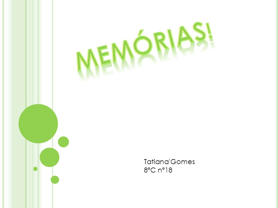 Memórias! Tatiana Gomes 8ºC nº18