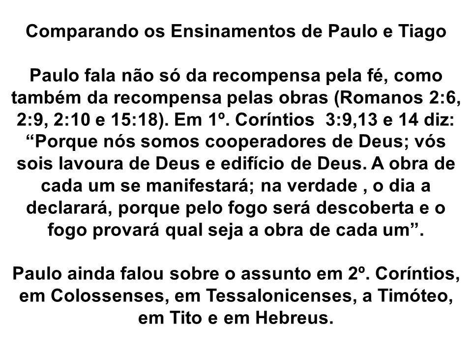 Comparando os Ensinamentos de Paulo e Tiago