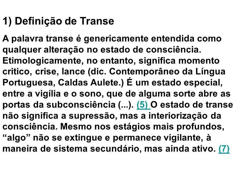 1) Definição de Transe