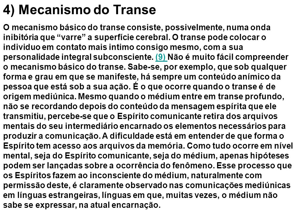 4) Mecanismo do Transe