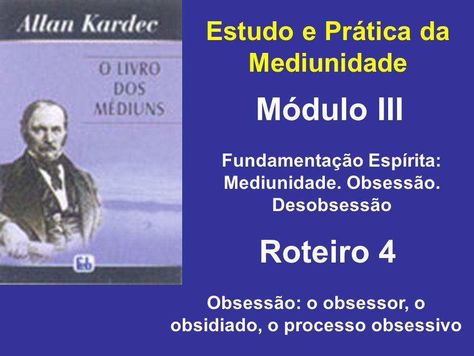 Módulo III Roteiro 4 Estudo e Prática da Mediunidade