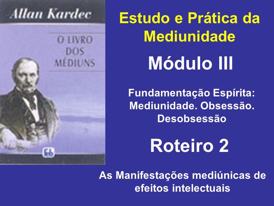 Módulo III Roteiro 2 Estudo e Prática da Mediunidade