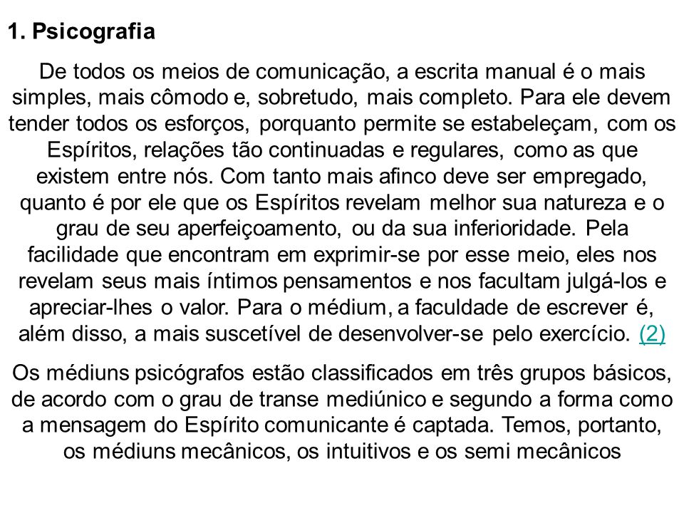 1. Psicografia