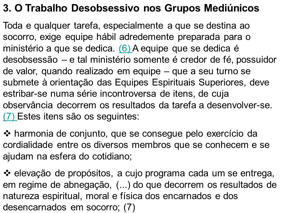 3. O Trabalho Desobsessivo nos Grupos Mediúnicos