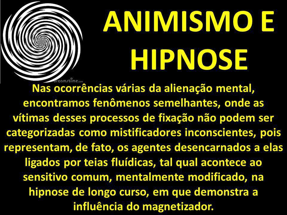 ANIMISMO E HIPNOSE