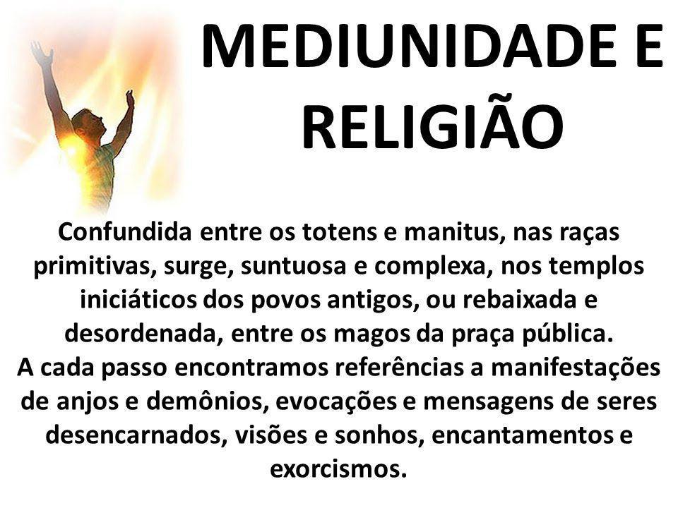 MEDIUNIDADE E RELIGIÃO