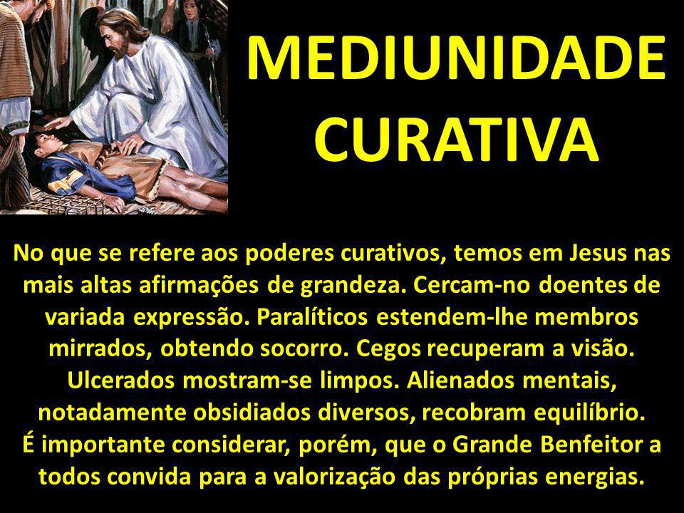 MEDIUNIDADE CURATIVA